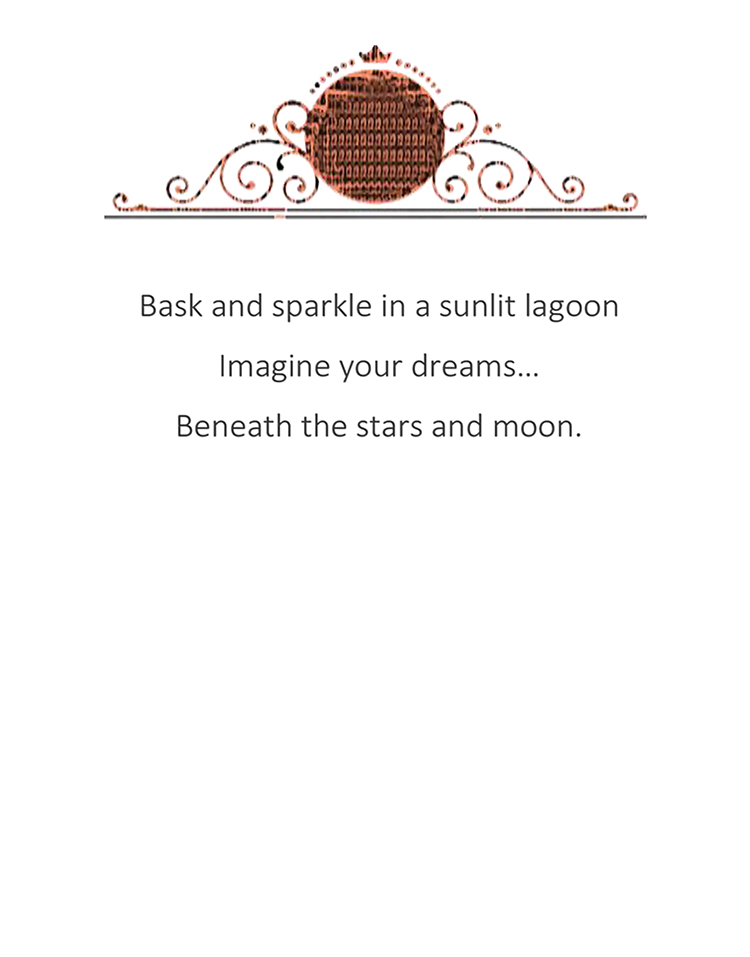 Bask and sparkle in a sunlit lagoon message for inside card. Kathryn Hanson, ShutteredEye.